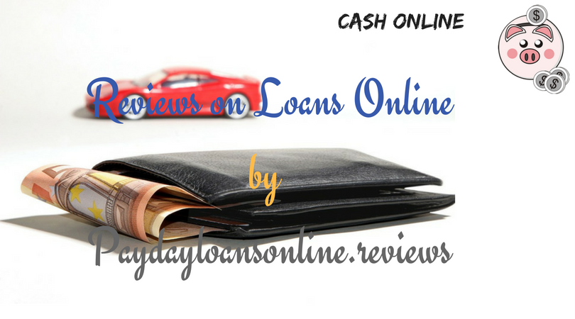 Reviews on Loans Online by Paydayloansonline.reviews